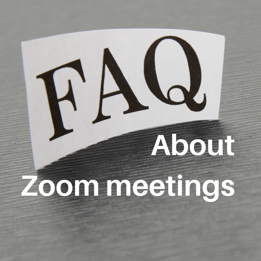 FAQs about Zoom Meetings