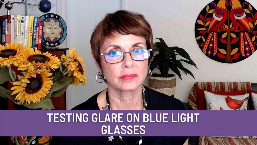 testing glare with blue light glasses